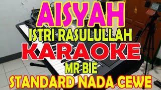 Download lagu AISYAH ISTRI RASULULLAH [SLOW VERSION] VOKAL CEWE