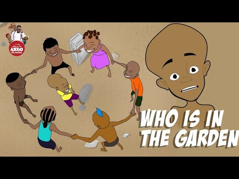 Download who is in the garden (Do your own dance and tag us on IG @houseofajebo