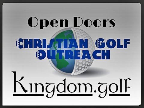 Open Doors for the Open - Christian Golf Outreach