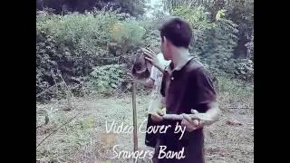 Anju Ma Au - Marsada Band video cover by Srangers Club