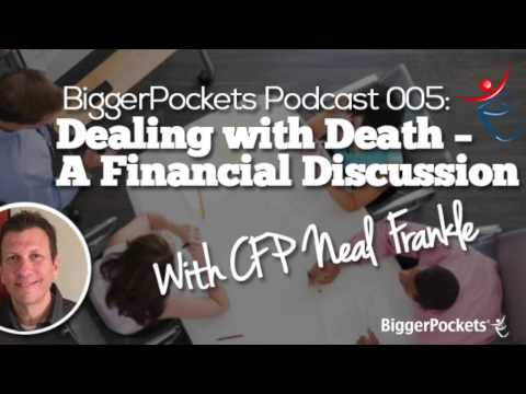 Dealing with Death – A Financial Discussion with CFP Neal Frankle | BP Podcast 05
