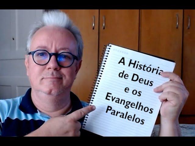 A História de Deus e dos Evangelhos