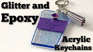 How to Make Glitter and Epoxy Keychains Blank Tutorial