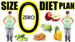 Size Zero Diet Plan | Lose 30 LBS In 15 Days | Lose 15 Kgs In 15 Days