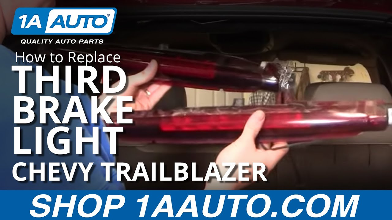 how to install repair replace broken 3rd third top brake light chevy trailblazer 02 09 1aauto com youtube [ 1920 x 1080 Pixel ]