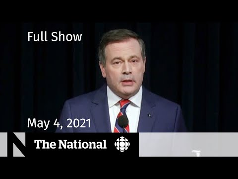 CBC News: The National | Alberta's new restrictions; Vaccine reassurance | May 4, 2021