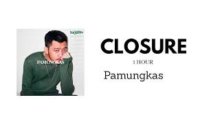 Download Closure - Pamungkas (Video Lyric 1 Hour Version)