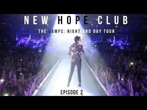 New Hope Club - Vamps Night and Day Tour Diary: Episode 2 Mp3