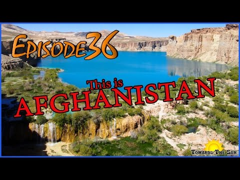In Search of Taliban. AFGHANISTAN by hitchhiking. Bamyan, Mazar-i-Sharif. Towards The Sun 36