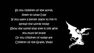 Black Sabbath - Children Of The Grave [Lyrics] HQ