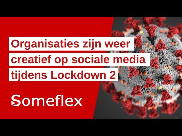 Organisaties zijn weer creatief op sociale media tijdens Lockdown 2