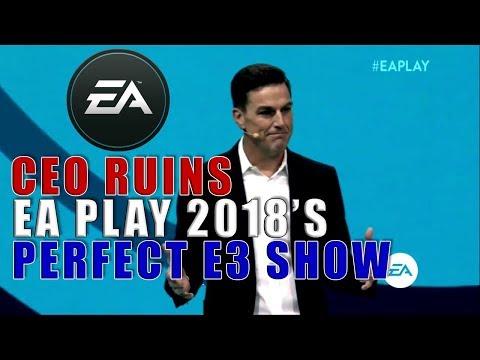 EA Play 2018 E3 Presentation Disaster! CEO asks forgiveness because EA gave to charity. A Rant!