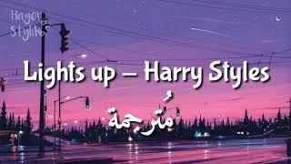 Lights up - Harry Styles || مترجمة