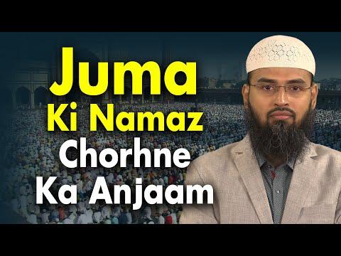 Juma Ki Namaz Chodewalo Ka Anjaam Kya Hoga...