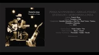 Medley: Pinha no Pinheiro / Araiá Feijão Queimado / Moreninha Linda