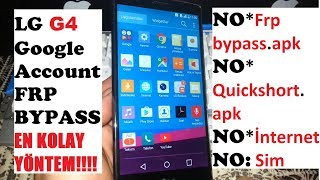Google  Hesabı Kaldırma//LG G4-G5-V10-K7-V20 [FRP UNLOCK BYPASS] %100 BASİT