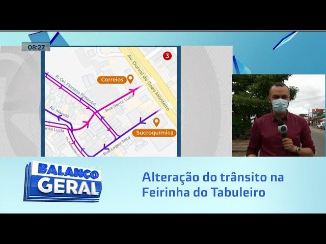 Atenção, motoristas!: alterado transito na Feirinha do Tabuleiro