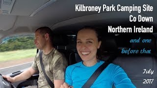 Kilbroney Park Camping Site Co Down Northern Ireland | Day 5
