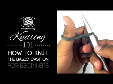 Knitting 101 : How to Cast On for Beginners [2 of 7]