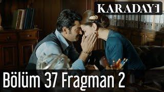 Karadayı 37.bölüm Fragman 2   2.sezon
