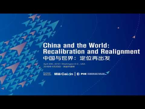 China and the World: Recalibration and Realignment