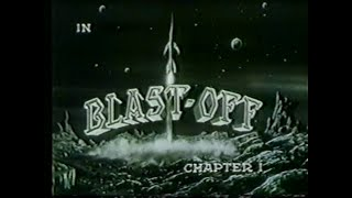 Rocky Jones, Space Rangers 1954   S01E24  Blast Off Chap 1