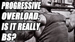 Is Progressive Overload in Bodybuilding Really BS? What is Progressive Overload?