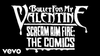 Bullet For My Valentine - Scream Aim Fire Zune Comic Trailer