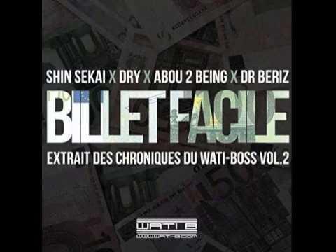 Shin Sekaï, Abou Debeing, Dry ft. Dr. Beriz - Billet Facile [Extrait]