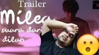 TRAILER FILM MILEA, SUARA DARI DILAN YANG BELUM KALIAN TAU (NOT OFFICIAL)