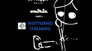 Oniric @ Notturno Italiano - RADIO RAI INTERNATIONAL (parte I)