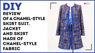 DIY: Review of a Chanel-style skirt suit. Jacket and skirt made of Chanel-style fabric.