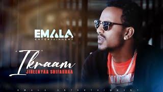 Jireenyaa Shifarraa  - Ikraam - New Oromo Music 2019 Official Video