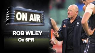 AUDIO: Wiley on 6PR