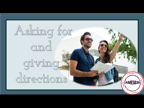 Asking for and giving directions: English Language