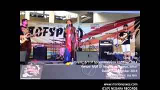 MARIONEXXES - Pop (Art Of Speed Malaysia Icon Tour 2014)