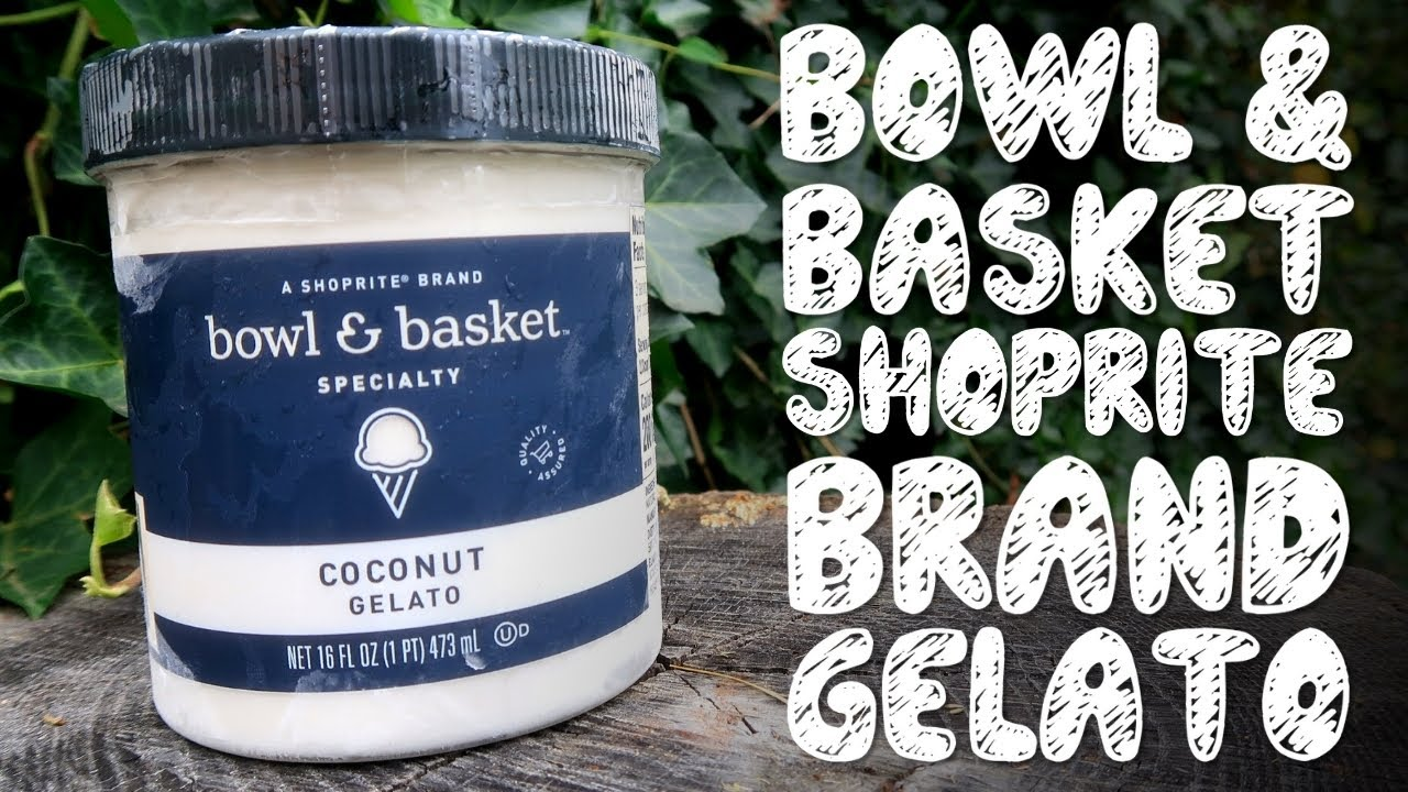 Download Bowl & Basket | ShopRite Brand Gelato | Taste Test & Review