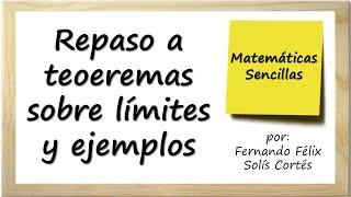 Repaso sobre teoremas de limites y ejemplos