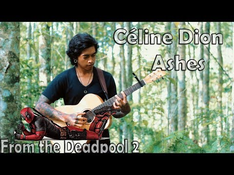 Céline Dion Ashes from the Deadpool 2 cover fingerstyle acoustic guitar D.AW