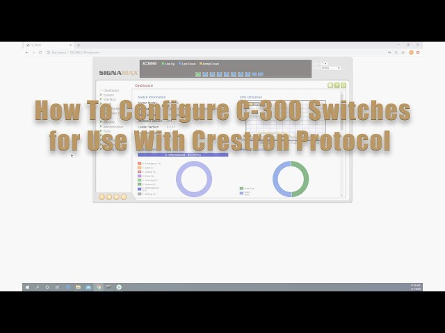 How to Configure Signamax C-300 Series Switch for use with Crestron Protocol