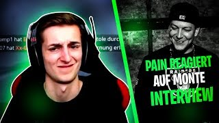 Pain REAGIERT auf MONTE Hater Interview 😂I PAIN STREAM Highlights
