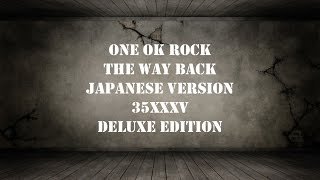 ONE OK ROCK -The Way Back Japanese ver. lyrics video