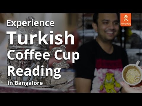 Turkish Coffee Cup Reading | Future In A Cup | Bangalore