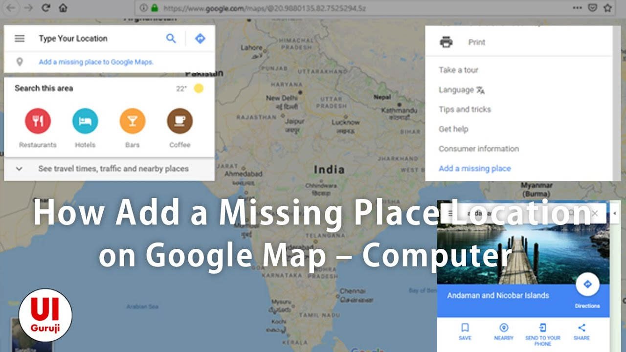 How Add a Missing Place Location to the Google Map ... Google Maps Add A Place on google map university, google earth my-places, directions to and from places, bing maps places, google places map99412poaha pl,