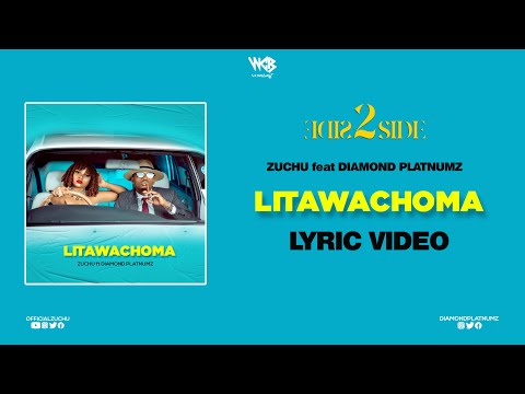 zuchu-ft-diamond-platnumz---litawachoma-(lyric-video)