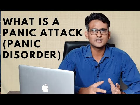 What is a Panic Attack (panic disorder) by Dr. Praveen Tripathi