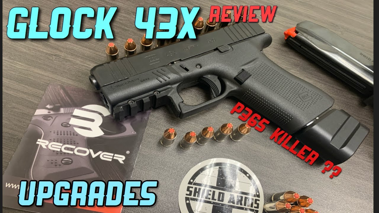 Download Glock 43x overview ++ upgrades. Everyday must have!
