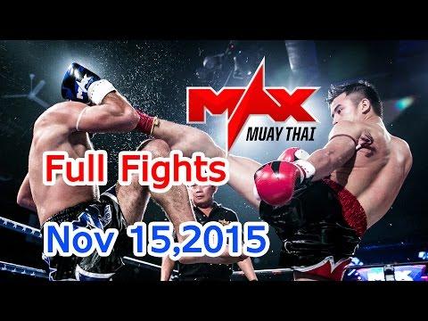 Max Muay Thai Full Fights, 8 Max 15 ноября 2015