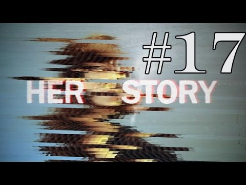 Her Story - Episode 17 - DETECTIVE INSPECTOR