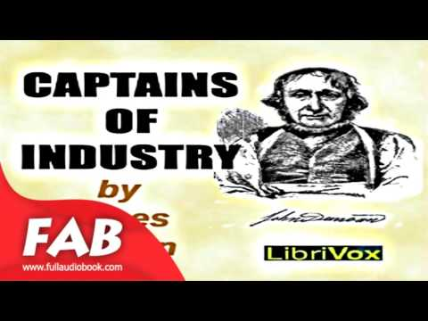 Captains of Industry Full Audiobook by James PARTON by General, Biography & Autobiography